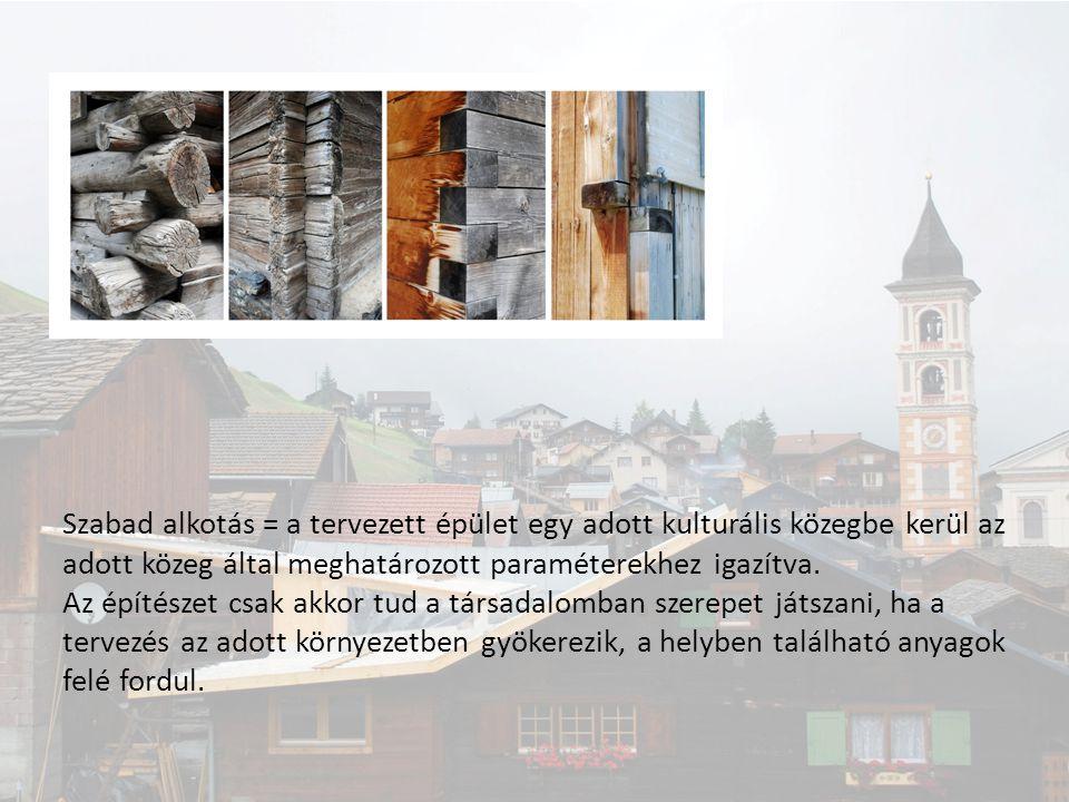 Szabad alkotás = a tervezett épület egy adott kulturális közegbe kerül az adott közeg által meghatározott paraméterekhez igazítva. Az építészet csak a