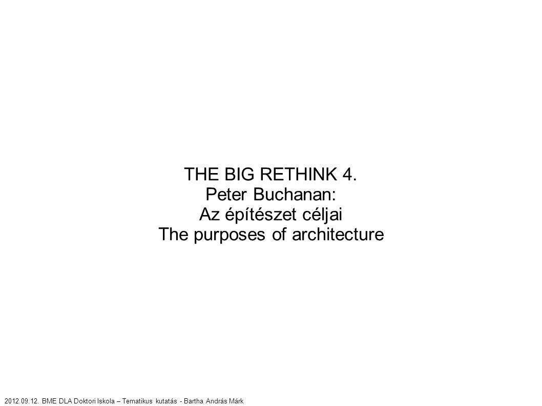 """Az építészet céljai The purposes of architecture Az építészet kultúrán belüli helyzete válságos, célja nem tűnik előrevivőnek (enriching sense of purpose) Hogy feltárjuk a problémák okait: el kell távolodnunk, és az egész civilizáció működését kell szemügyre vennünk (""""Whoever discovered the water, it wasn t the fish - Marshall McLuhan) A világot a maga komplexitásában (integrále.) és nem egy egyszerűsített modellje alapján kell vizsgálni Más ágazatoknál is megfigyelhető a céltévesztés (orvostudomány, mezőgazdaság) és a mennyiségi és objektív tényezők térnyerése a minőségi és szubjektív tényezőkkel szemben"""