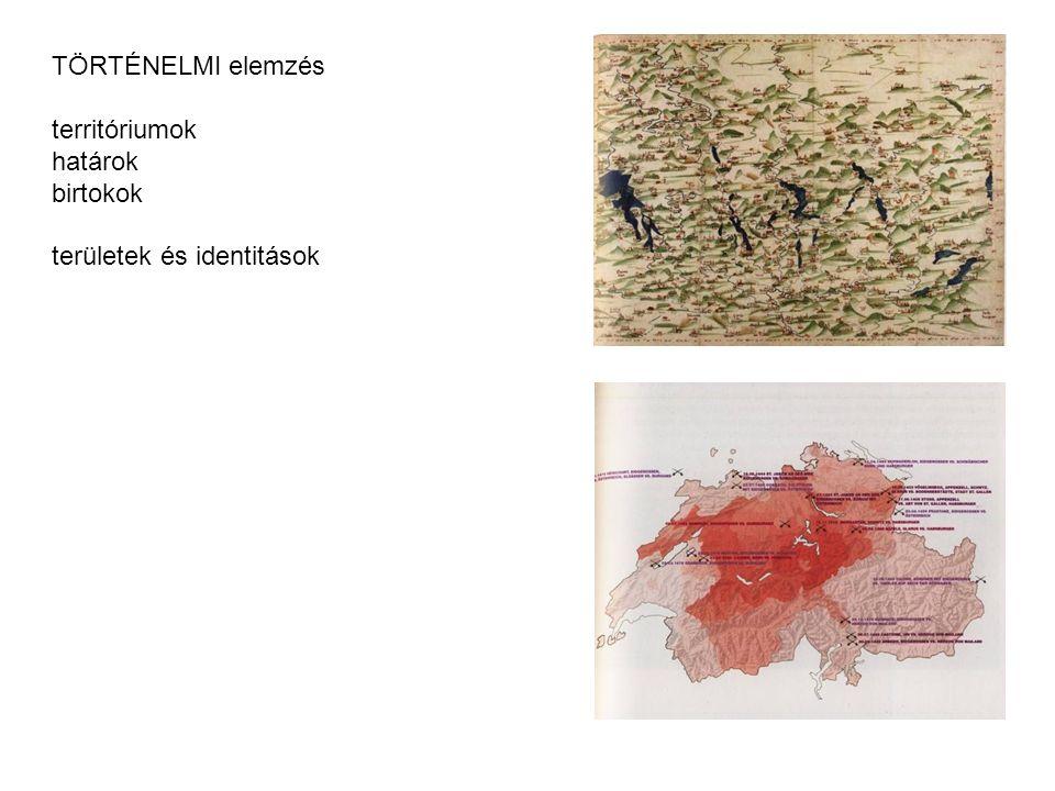 TÖRTÉNELMI elemzés territóriumok határok birtokok területek és identitások