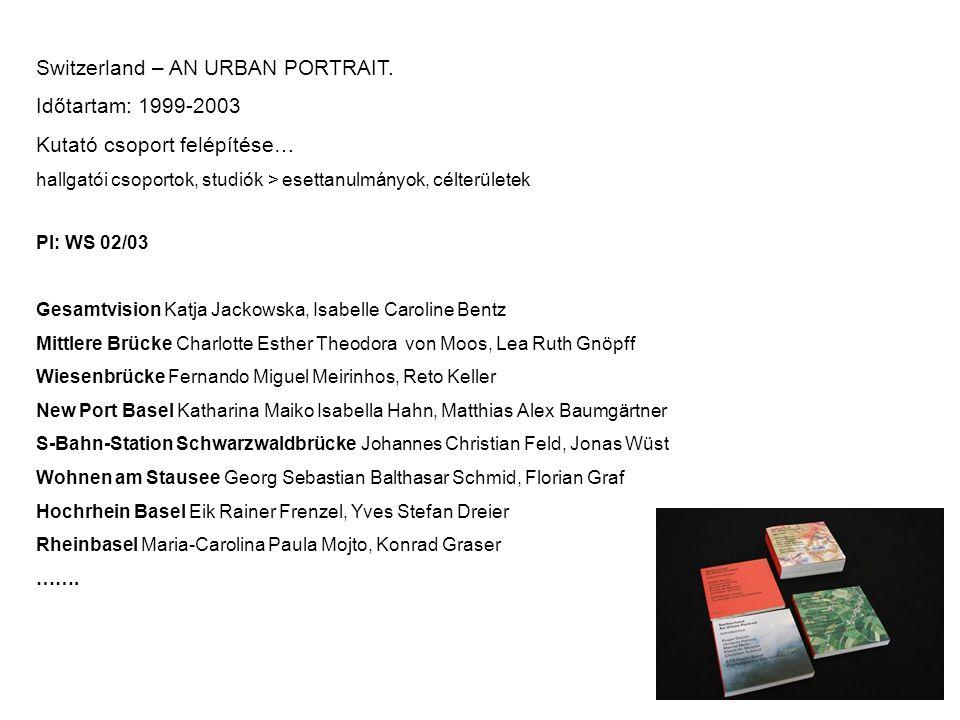 Switzerland: AN URBAN PORTRAIT Research&Design; kutatás.