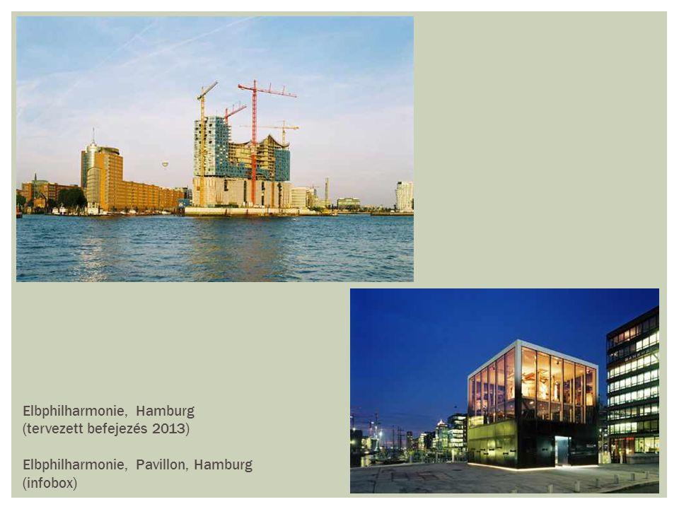 Elbphilharmonie, Hamburg (tervezett befejezés 2013) Elbphilharmonie, Pavillon, Hamburg (infobox)