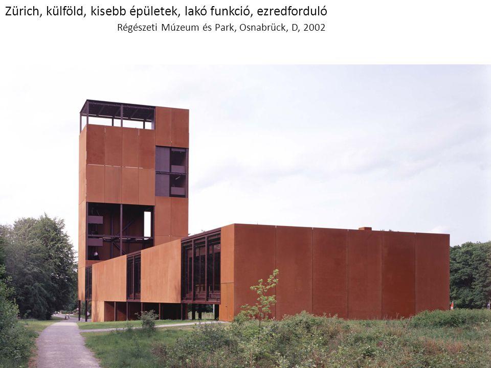 Zürich, külföld, kisebb épületek, lakó funkció, ezredforduló Régészeti Múzeum és Park, Osnabrück, D, 2002