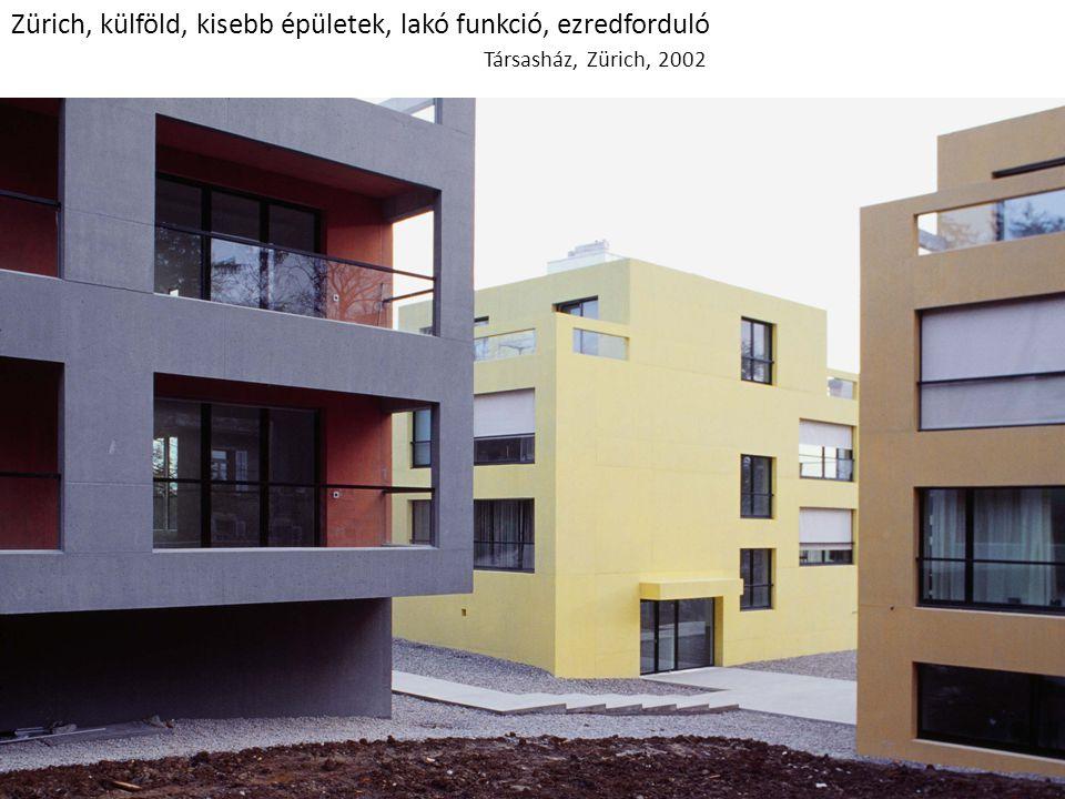 Zürich, külföld, kisebb épületek, lakó funkció, ezredforduló Társasház, Zürich, 2002