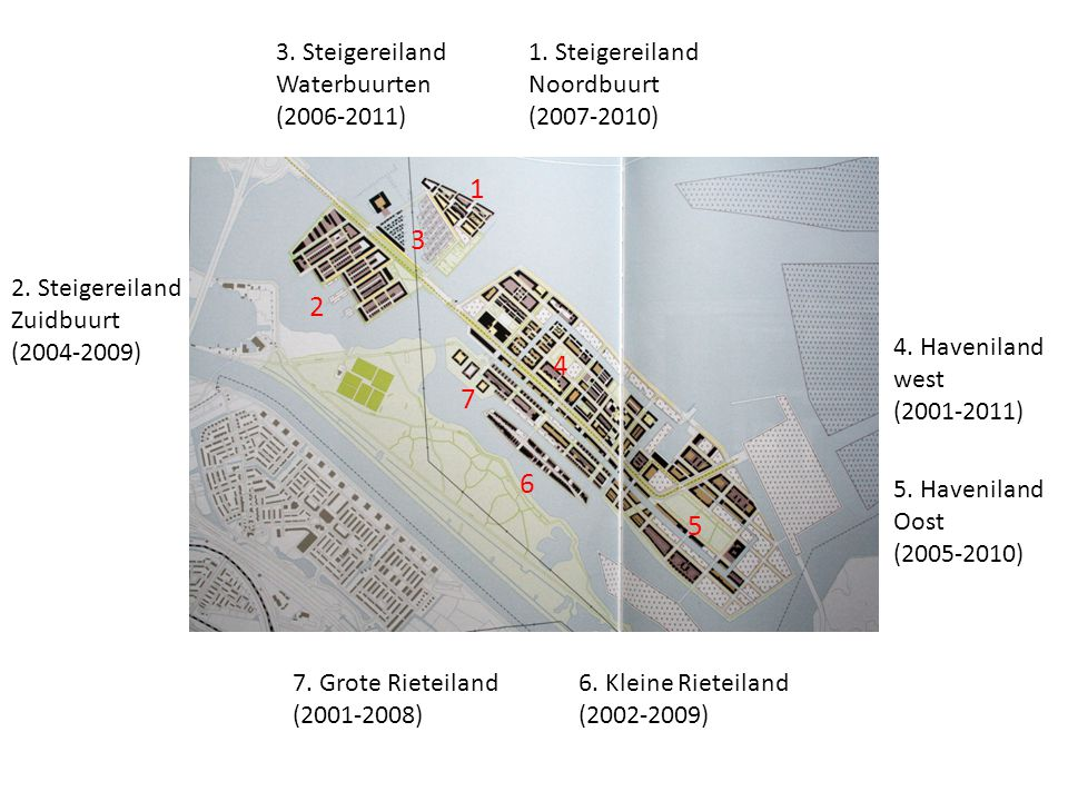 1.Steigereiland Noordbuurt (2007-2010) 2. Steigereiland Zuidbuurt (2004-2009) 3.