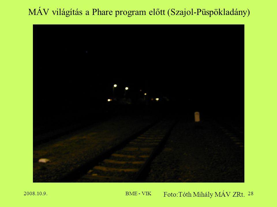2008.10.9.BME - VIK28 MÁV világítás a Phare program előtt (Szajol-Püspökladány) Foto:Tóth Mihály MÁV ZRt.