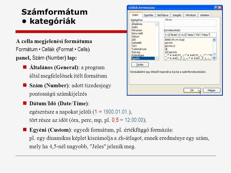 Szövegformázás képlet  képlet formázásakor nincs lehetőség az eredmény karakterenkénti formázására (csak a teljes cellára vonatkozó opciók (igazítás, szegély- és mintázat… stb.) alkalmazhatók), mégis van mód a tartalom változtatására: számítás vagy egyéb feltétel függvényében változó tartalommal, pl.: =HA( ZhÁtlag >= 4,5; Jeles ; HA( ZhÁtlag < 2; Elégtelen ; Megfelelt )) számítási eredmény, vagy egyéb adat átvételével, pl.: képlet: = Még &Hatarido-Datum& nap van hátra. eredmény: Még 25 nap van hátra.