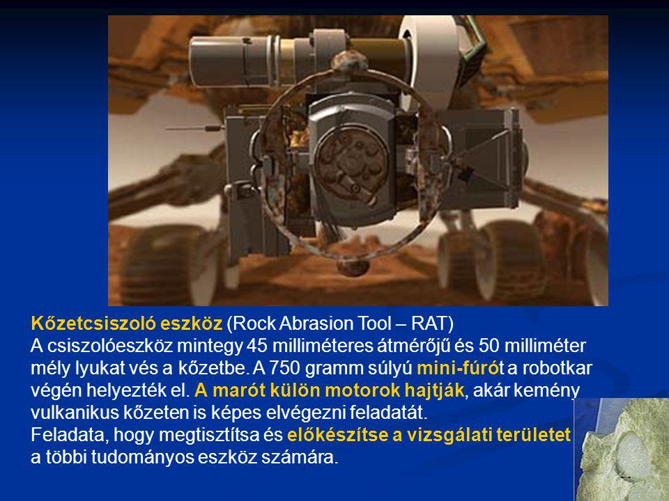 Kőzetcsiszoló eszköz (Rock Abrasion Tool – RAT) A csiszolóeszköz mintegy 45 milliméteres átmérőjű és 50 milliméter mély lyukat vés a kőzetbe.