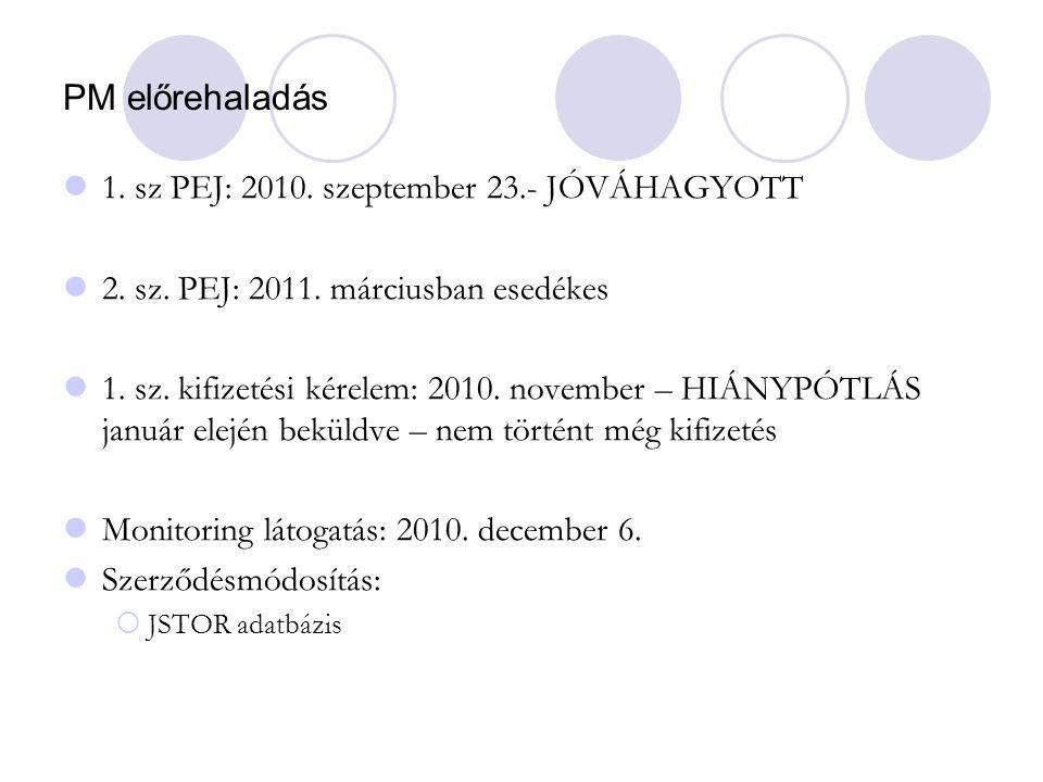 PM előrehaladás 1. sz PEJ: 2010. szeptember 23.- JÓVÁHAGYOTT 2.