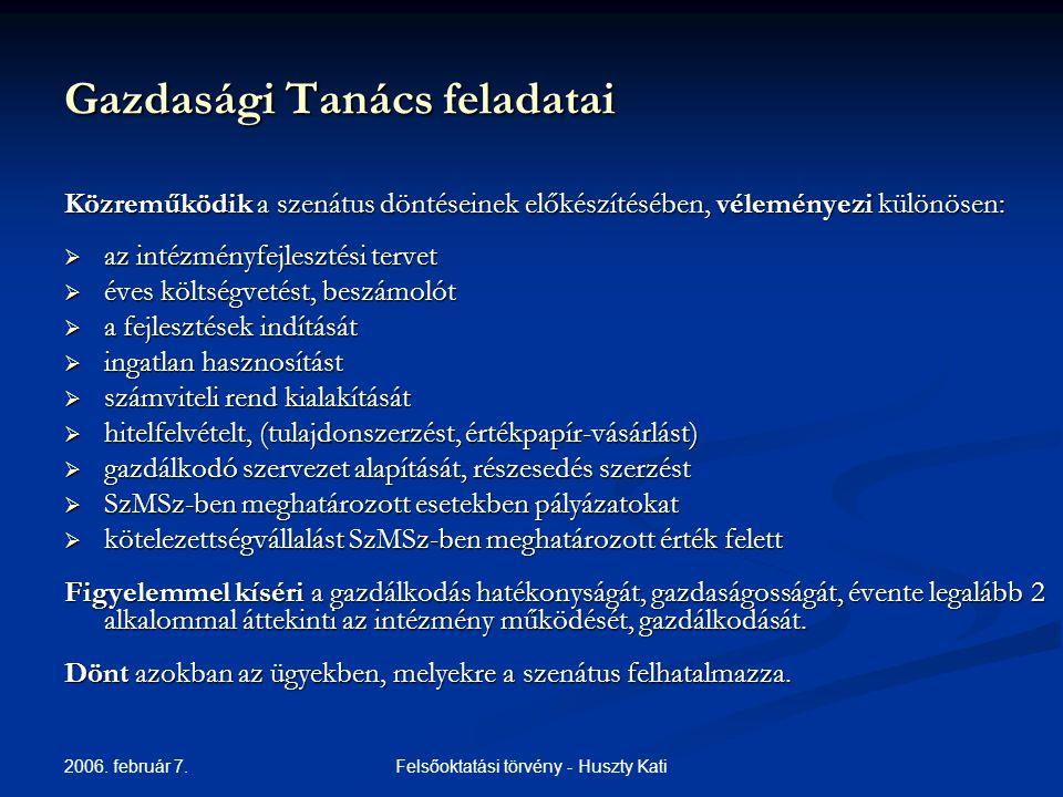 2006.február 7. Felsőoktatási törvény - Huszty Kati Finanszírozás I.