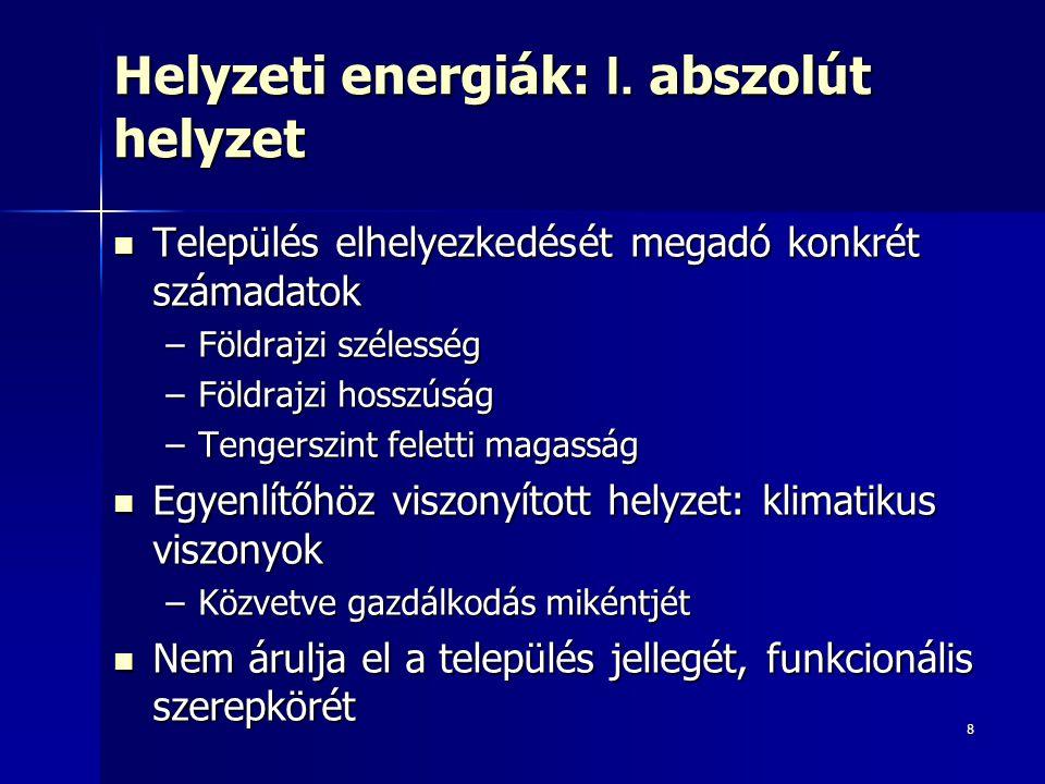 9 Helyzeti energiák: II.