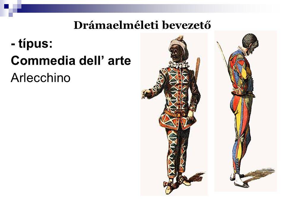 Drámaelméleti bevezető - típus: Commedia dell' arte Arlecchino