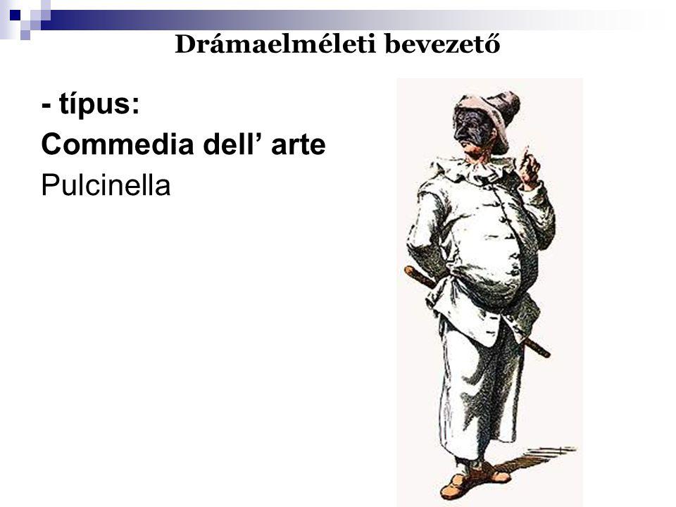 Drámaelméleti bevezető - típus: Commedia dell' arte Pulcinella