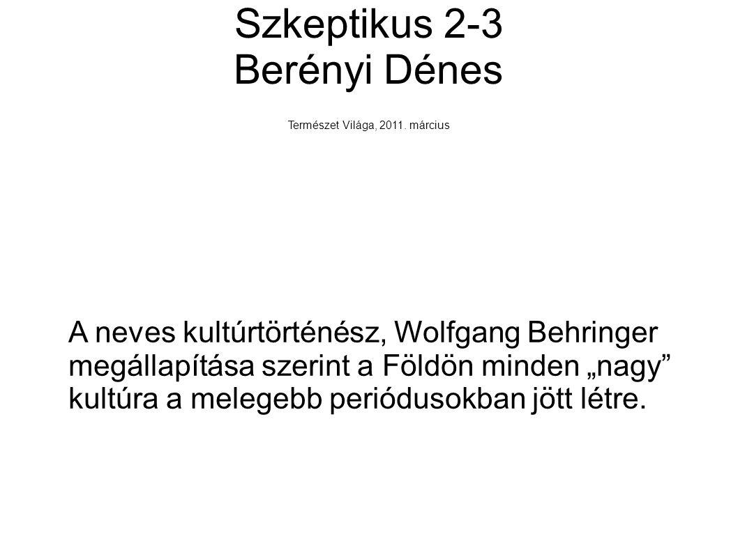 Szkeptikus 2-3 Berényi Dénes Természet Világa, 2011.