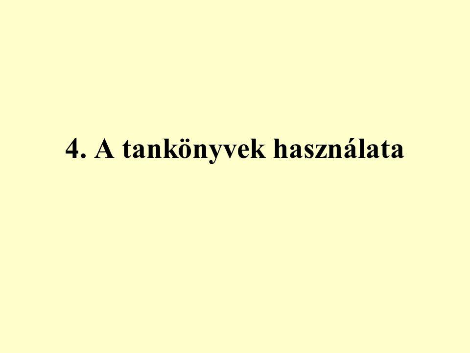 4. A tankönyvek használata
