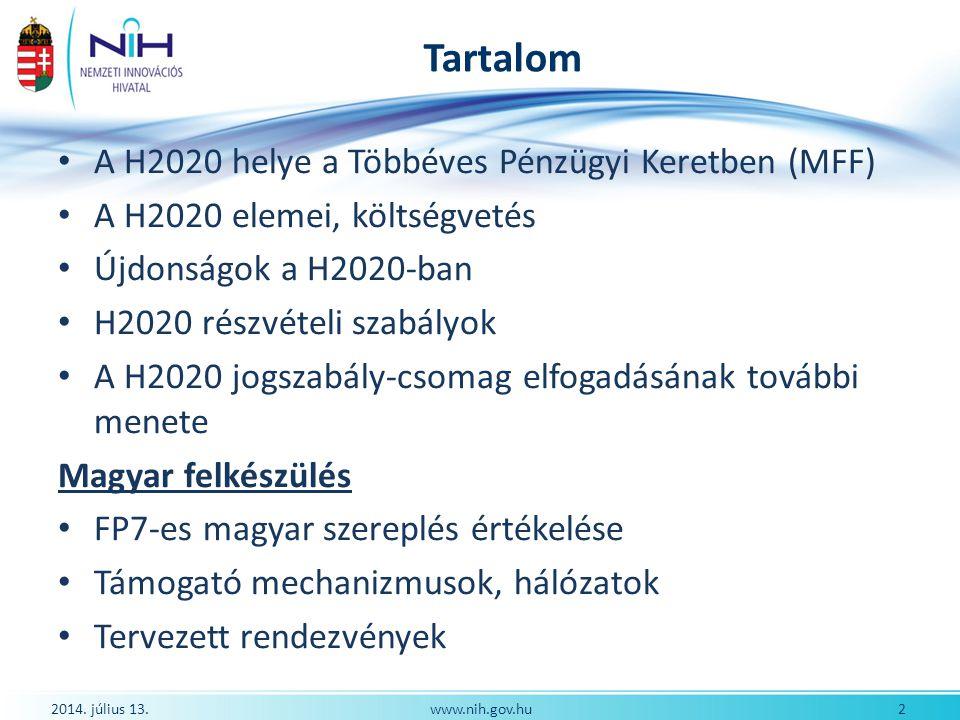 """Újdonságok a Horizon 2020-ban (1) Új szerkezet és hangsúlyok Egységes specifikus program Három fő pillér Hangsúly az innováción, a piacközeli tevékenységek támogatásán Hangsúly a társadalmi kihívásokon Hangsúly a több területet érintő, multidiszciplináris akciókon Új programozási ciklus Hároméves stratégiai tervezés Kétéves munkaprogram – egy munkaprogram a teljes H2020-ra """"Hangsúlyos területek a pillérek átjárhatóságával 2014."""