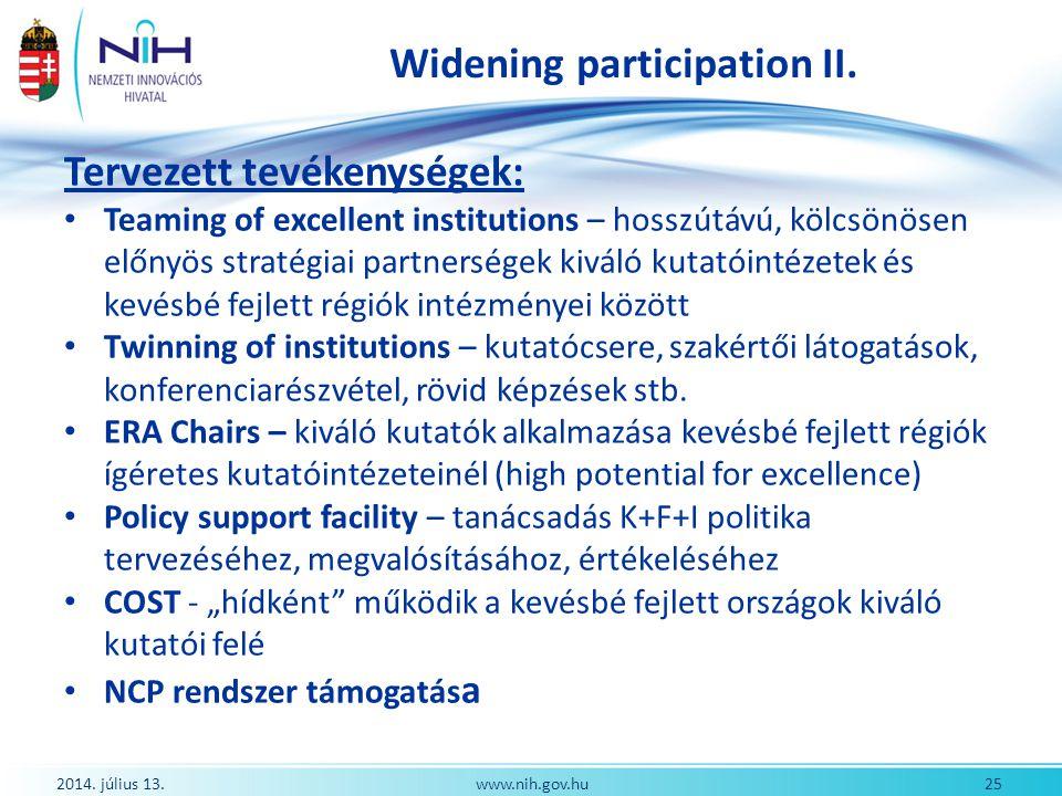 Widening participation II. Tervezett tevékenységek: Teaming of excellent institutions – hosszútávú, kölcsönösen előnyös stratégiai partnerségek kiváló