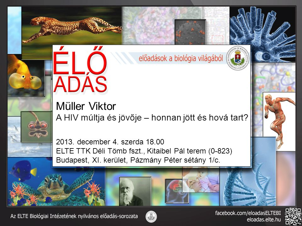 Müller Viktor A HIV múltja és jövője – honnan jött és hová tart.