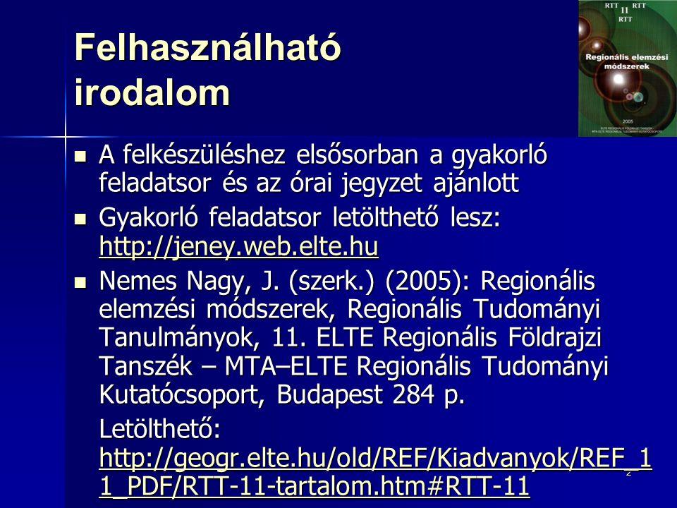 2 Felhasználható irodalom A felkészüléshez elsősorban a gyakorló feladatsor és az órai jegyzet ajánlott A felkészüléshez elsősorban a gyakorló feladatsor és az órai jegyzet ajánlott Gyakorló feladatsor letölthető lesz: http://jeney.web.elte.hu Gyakorló feladatsor letölthető lesz: http://jeney.web.elte.hu http://jeney.web.elte.hu Nemes Nagy, J.