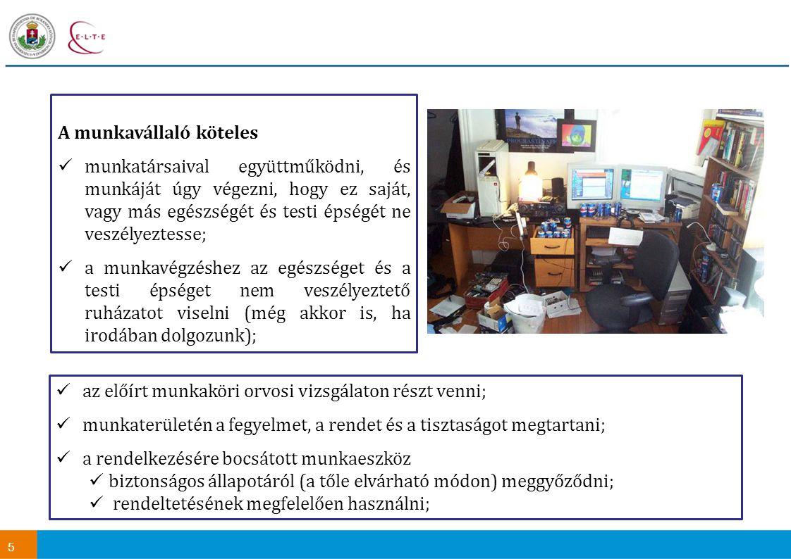 26 A munkavédelmi előírások megvalósulásának hatósági ellenőrzése