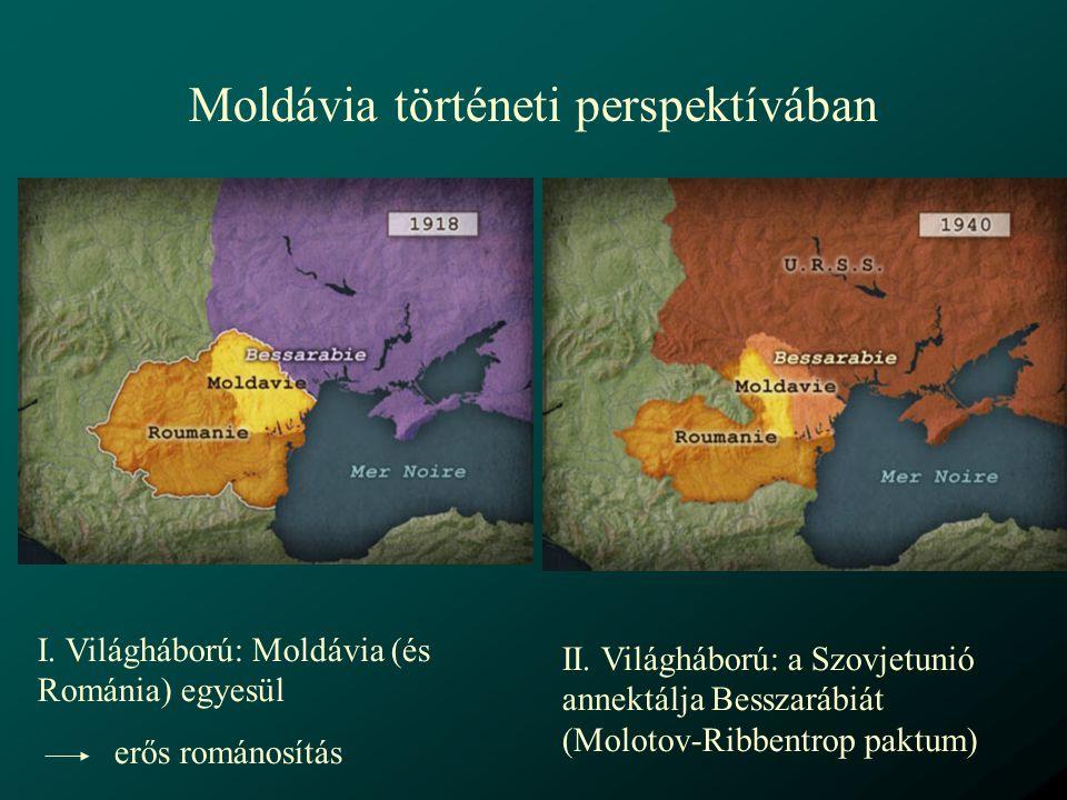 Moldávia történeti perspektívában 1940-1991: Moldvai Szovjet Szocialista Köztársaság Besszarábia (román) és Transznyisztria (orosz) összeolvasztásával csökken a román nemzetiségű többség aránya oroszosítás (nyelv és identitás) orosz a hivatalos nyelv, cirill betűs abc