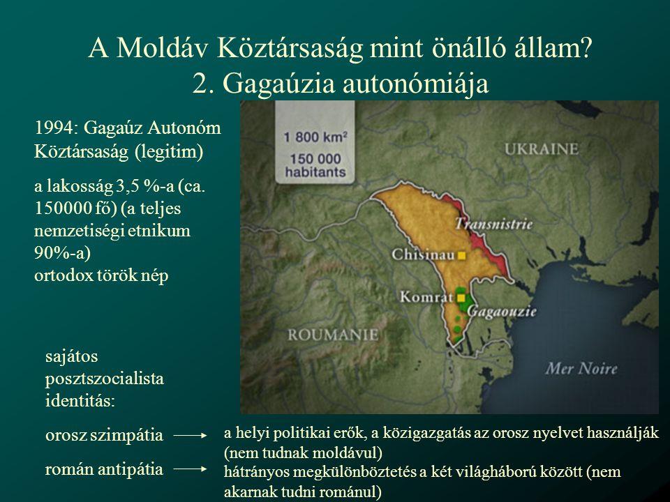 """A gagaúz autonómia sajátosságai - nincs lényeges természeti erőforrás - nem bír jelentősebb stratégiai fontossággal - Törökország nyomása Fegyveres harcok nélkül kivívott, sajátos státussal rendelkező területi autonómia, de: """"ha a Moldovai Köztársaság független státusa megváltozik, Gagaúzia állampolgárainak biztosítani kell az önrendelkezés gyakorlásának jogát (1994-es organikus törvény 1.1)"""