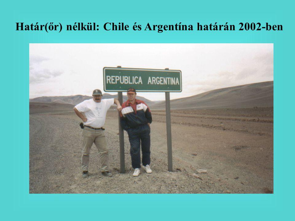 Határ(őr) nélkül: Chile és Argentína határán 2002-ben