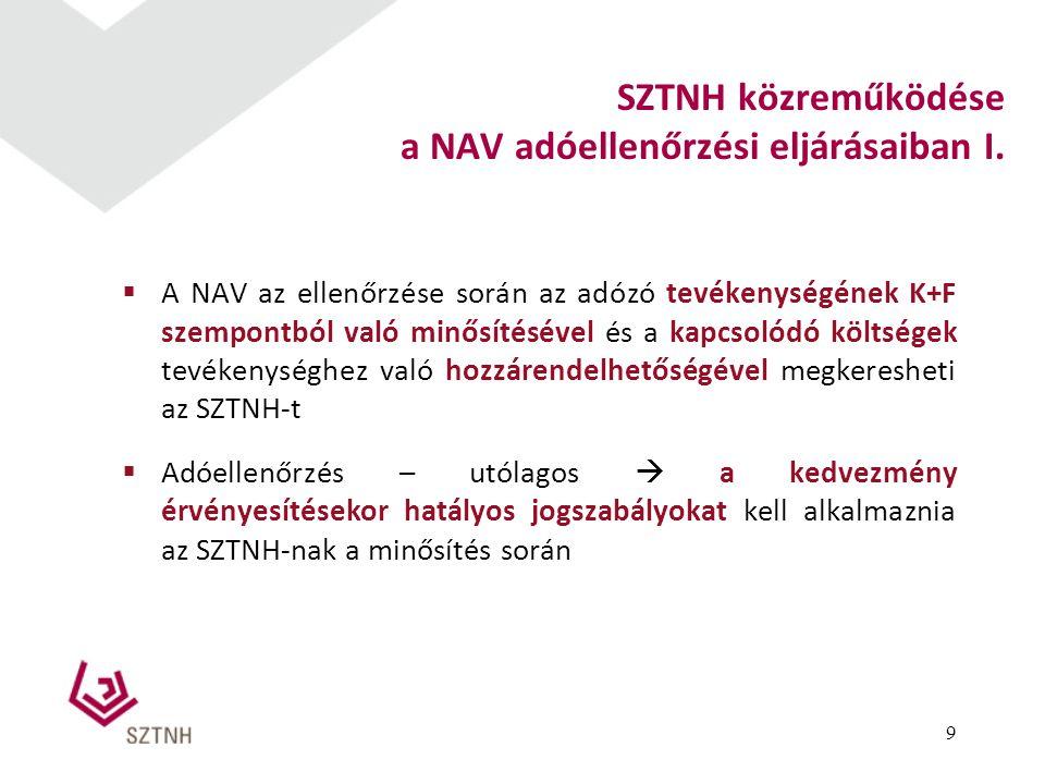  A NAV az ellenőrzése során az adózó tevékenységének K+F szempontból való minősítésével és a kapcsolódó költségek tevékenységhez való hozzárendelhető