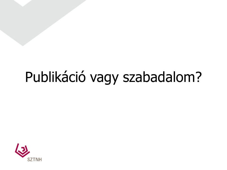 Publikáció vagy szabadalom?