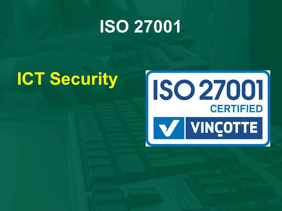 ISO 27001 ICT Security