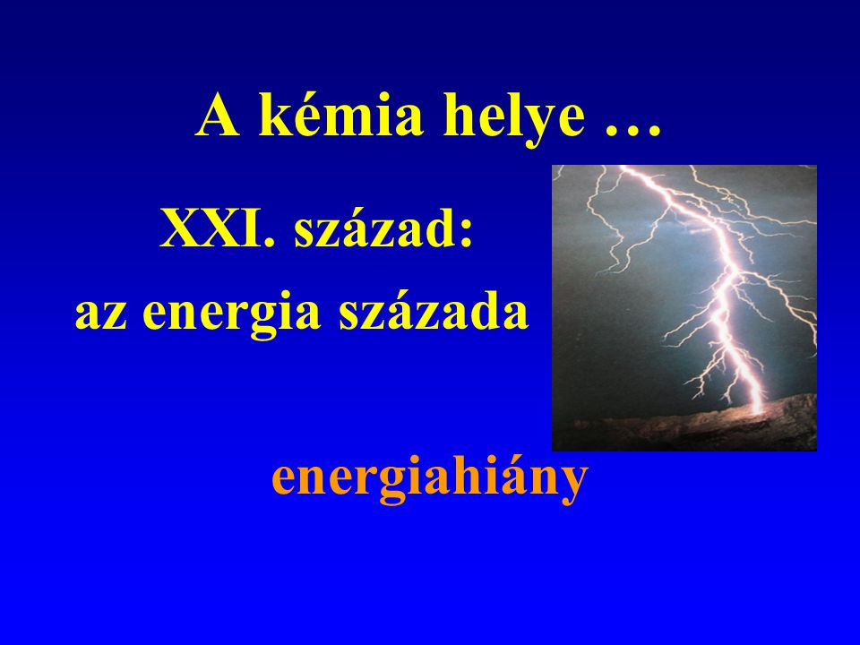 Az anyag százada az elektron (1897-1925) a DNS (1953) a hemoglobin (1961) félvezetők (1947 - ) vezető műanyagok ( 1980 - ) humán génállomány (1990 - )