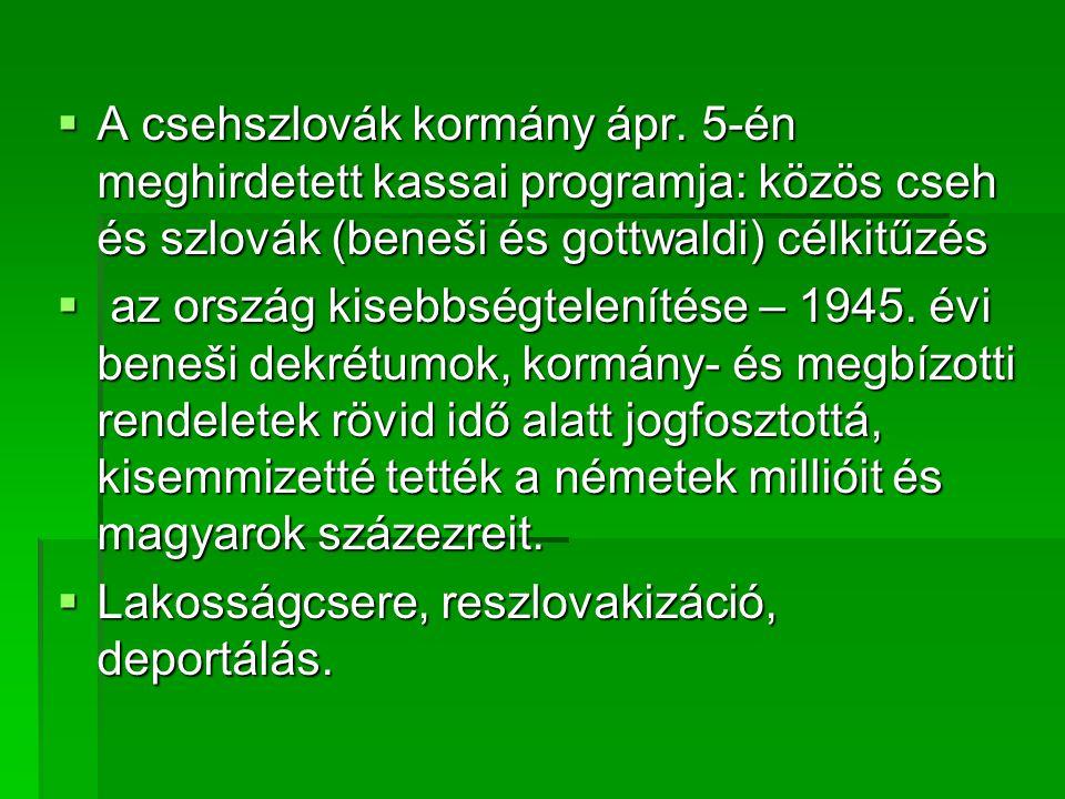  A csehszlovák kormány ápr.