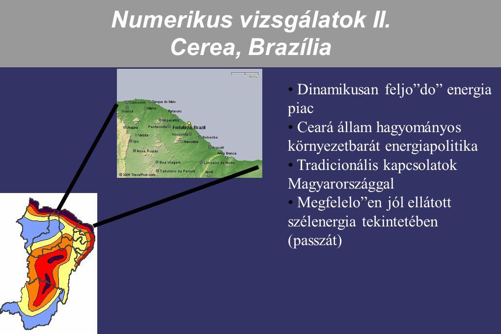 """Numerikus vizsgálatok II. Cerea, Brazília Dinamikusan feljo""""do"""" energia piac Ceará állam hagyományos környezetbarát energiapolitika Tradicionális kapc"""