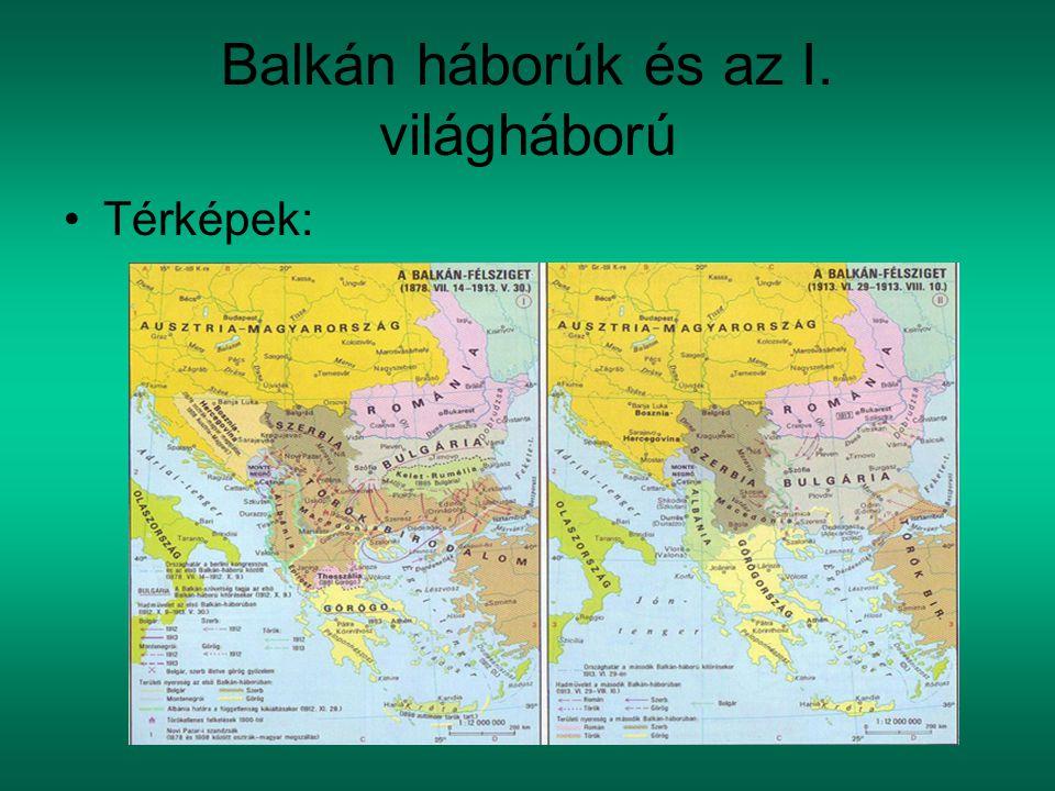 Balkán háborúk és az I. világháború Térképek: