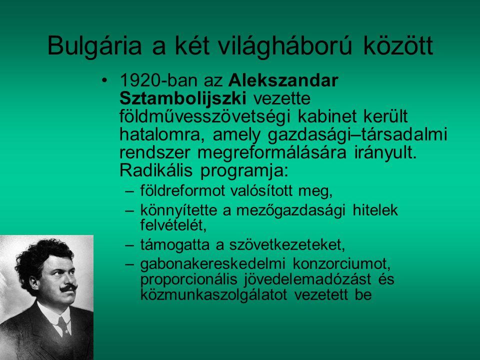 Bulgária a két világháború között 1920-ban az Alekszandar Sztambolijszki vezette földművesszövetségi kabinet került hatalomra, amely gazdasági–társadalmi rendszer megreformálására irányult.