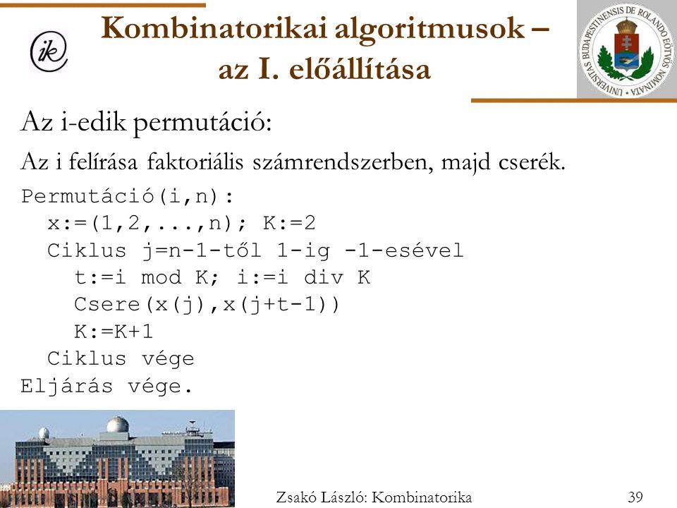 Az i-edik permutáció: Az i felírása faktoriális számrendszerben, majd cserék.