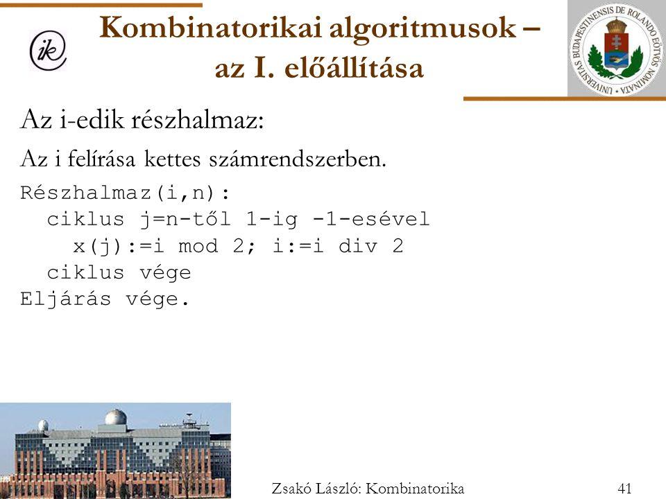 Az i-edik részhalmaz: Az i felírása kettes számrendszerben.