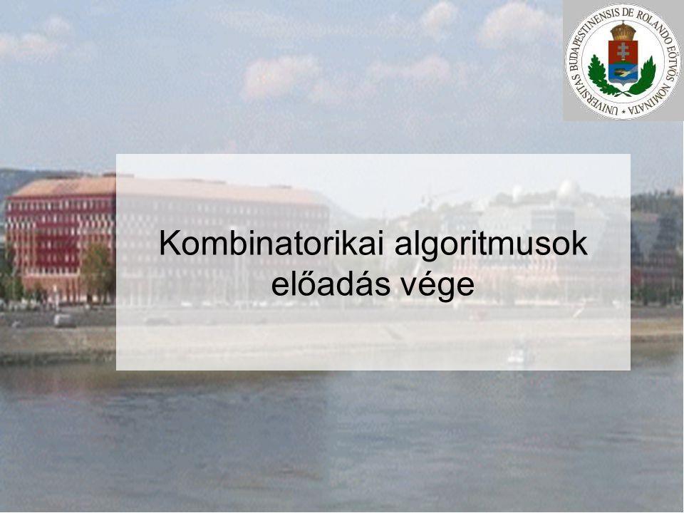 Kombinatorikai algoritmusok előadás vége