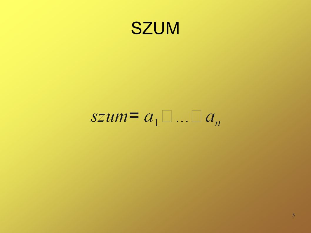 5 SZUM