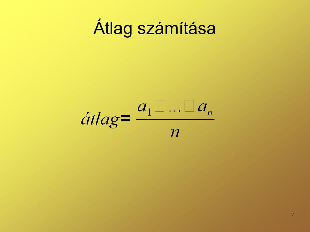 88 KOMBINÁCIÓK példa =kombináció(3;2) Pl.