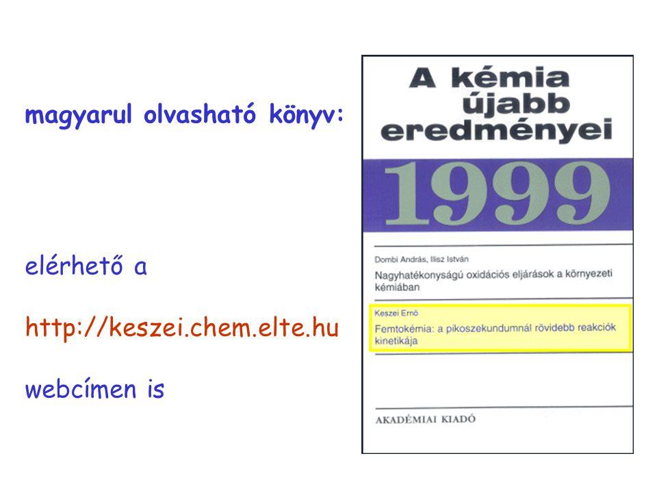magyar könyv magyarul olvasható könyv: elérhető a http://keszei.chem.elte.hu webcímen is