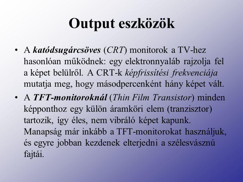 Output eszközök A mátrixnyomtató fejében tűk helyezkednek el.