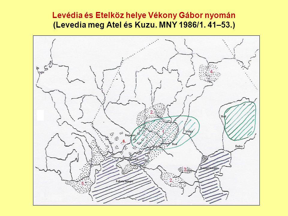Levédia és Etelköz helye Vékony Gábor nyomán (Levedia meg Atel és Kuzu. MNY 1986/1. 41–53.)