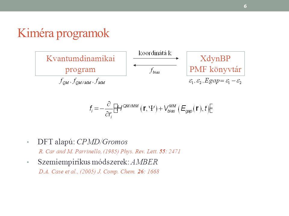 A modell Cl - + MeCl ClMe + Cl - Gázfázisban 300 K-en Oldatfázisban 300 K-en (659 TIP3P vízmolekula) Modell rendszer: Program: AMBER + XdynBP Felszín: QM(PM3)/MM Vizsgált koordináták: Egap DD Dist2 Dist1 DD=Dist1-Dist2 Dist1Dist2 7