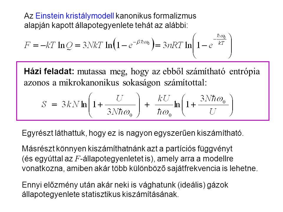 """Einstein kristálymodell kanonikus leírása Nézzük most az Einstein kristálymodellt., n = 0-tól  -ig (Atkins """"energialétrája"""", 19.2. ábra) (6. Kiadás:"""