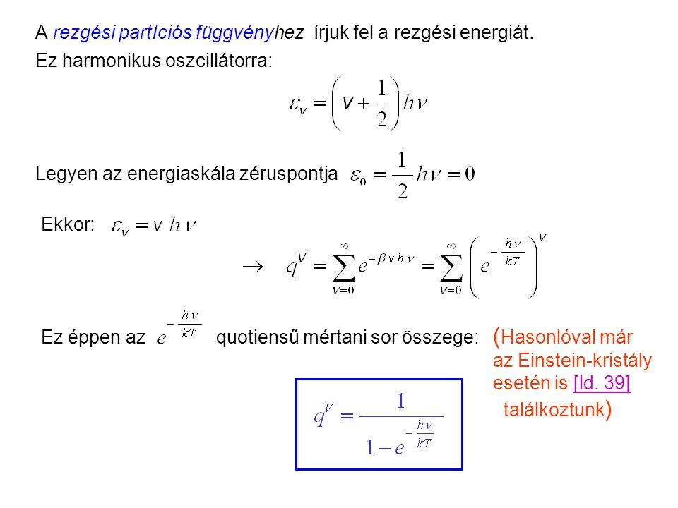 Rotációs partíciós függvény 3 Az általános rotornak 3 szabadsági foka, ennek megfelelően 3 forgástengelye és 3 rotációs állandója van. A heteronukleár