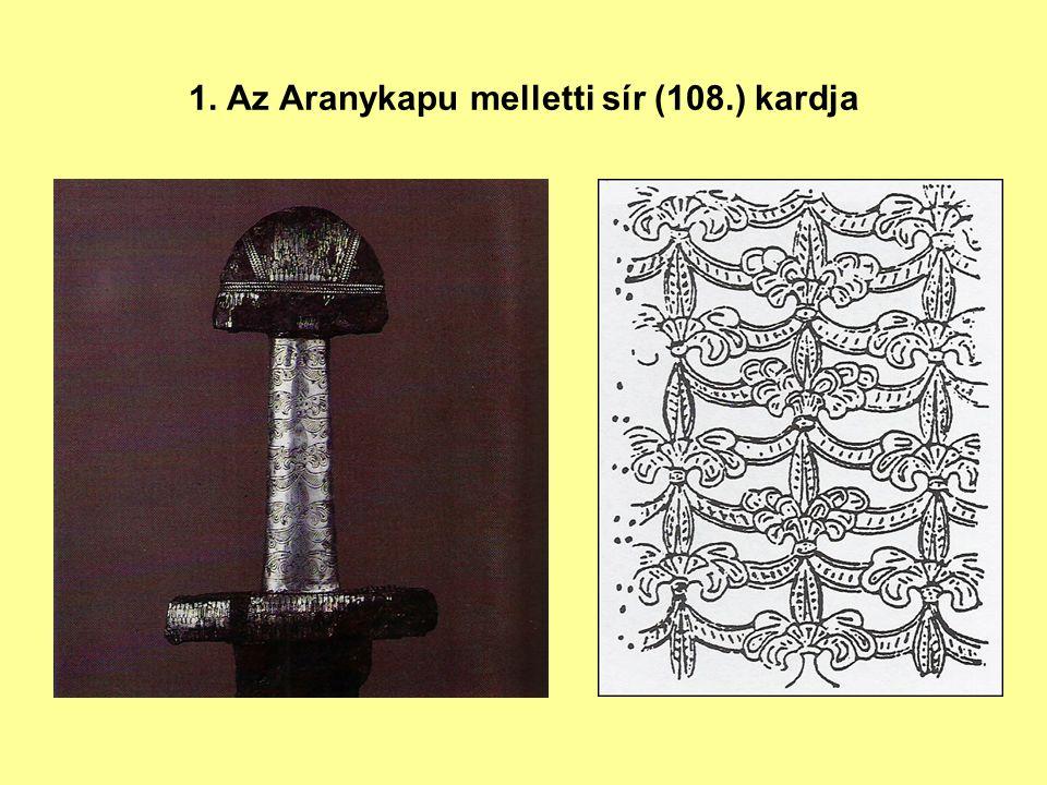 1. Az Aranykapu melletti sír (108.) kardja