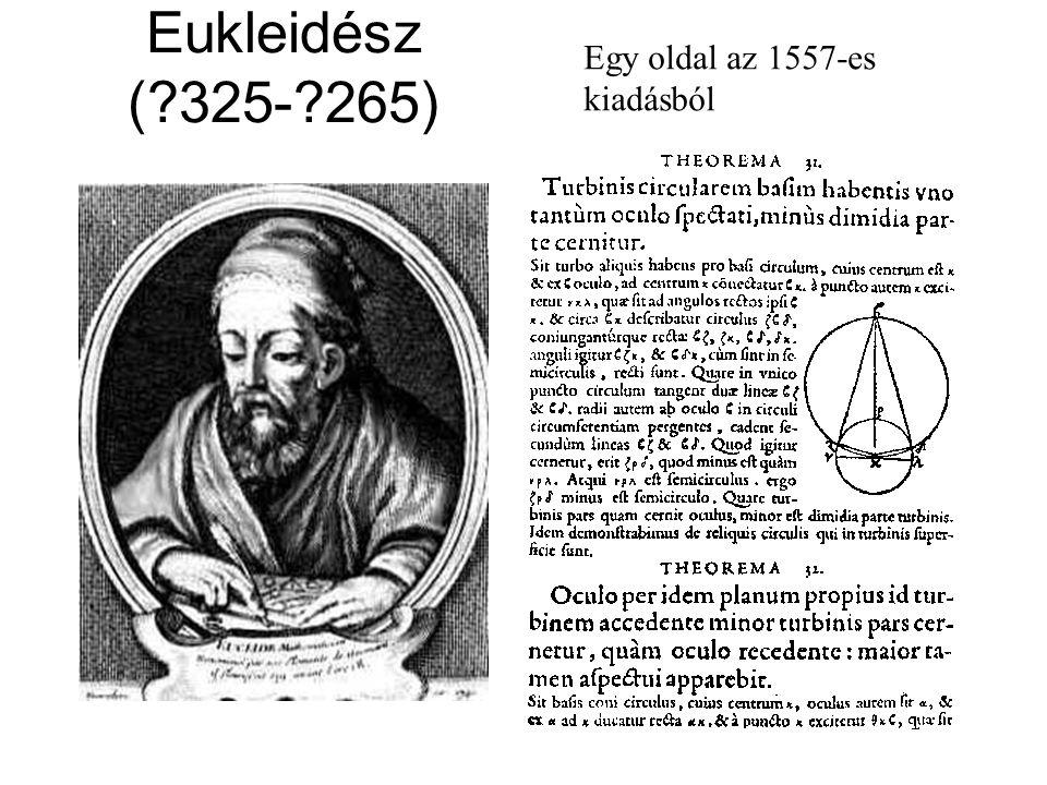 Eukleidész (?325-?265) Egy oldal az 1557-es kiadásból