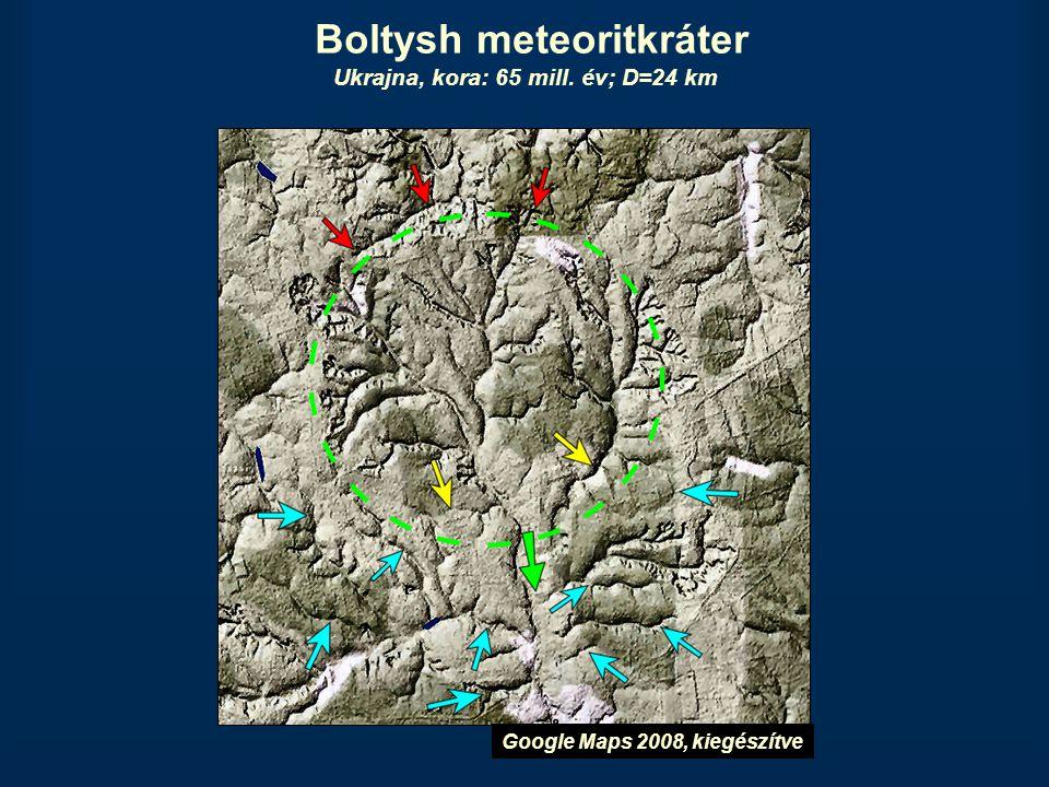 Boltysh meteoritkráter Ukrajna, kora: 65 mill. év; D=24 km Google Maps 2008, kiegészítve