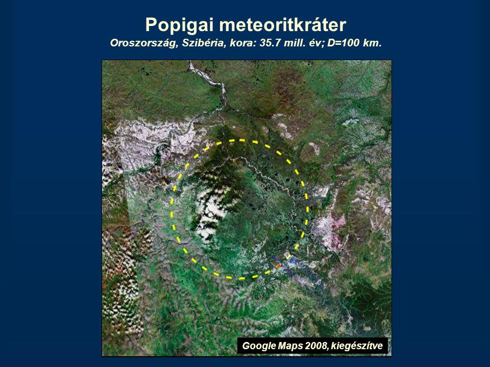 Popigai meteoritkráter Oroszország, Szibéria, kora: 35.7 mill. év; D=100 km. Google Maps 2008, kiegészítve