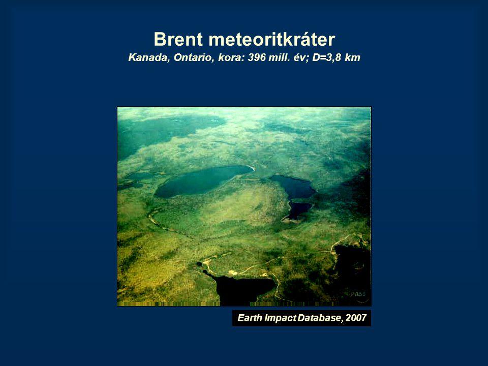 Brent meteoritkráter Kanada, Ontario, kora: 396 mill. év; D=3,8 km Earth Impact Database, 2007